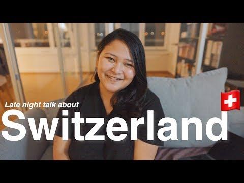 Late night talk about SWITZERLAND Pt.1