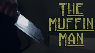 The Muffin Man | David Lopez