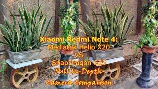 Xiaomi Redmi Note 4: Snapdragon 625 VS Mediatek Helio X20: Full In-Depth Camera Comparison