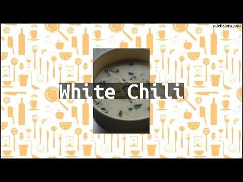 Recipe White Chili