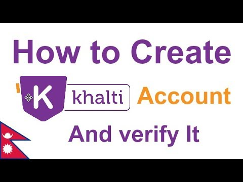 How to Create Khalti account and verify it | khalti digital wallet