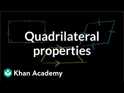 Quadrilateral properties | Perimeter, area, and volume | Geometry | Khan Academy