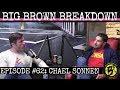 Big Brown Breakdown Episode 62 Chael Sonnen