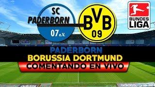 SC PADERBORN vs BORUSSIA DORTMUND   EN VIVO COMENTANDO