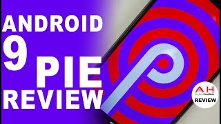 Android 9 Pie Review - Sweet or Sour?