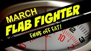 Flab Fighter! MARCH