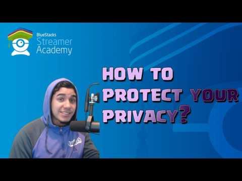How to Protect Your Privacy on Twitch - BlueStacks Streamer Academy