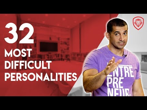 32 Most Difficult Personalities to Work With