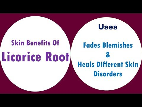 Skin Benefits Of Licorice Root | Fades Blemishes & Heals Different Skin Disorders