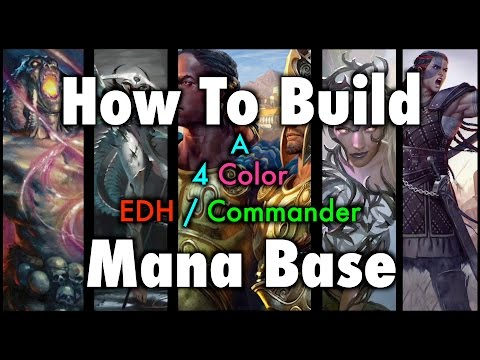 MTG - How To Build A 4 Color EDH / Commander Mana Base For Magic: The Gathering