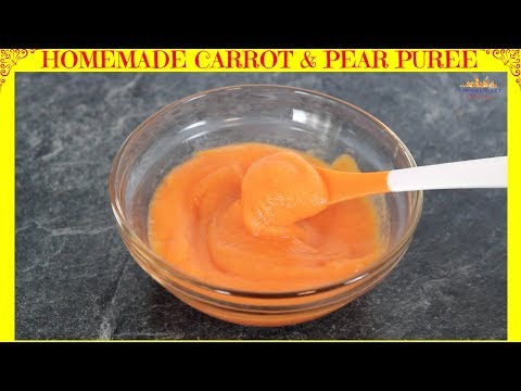 Carrot & Pear Puree | Healthy Baby food recipe| baby food for 6 Months | Yummieliciouz Food Recipes