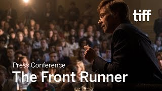 THE FRONT RUNNER Press Conference   TIFF 2018