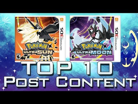 Top 10 Post Content Things To Do In Pokemon Ultra Sun & Ultra Moon!