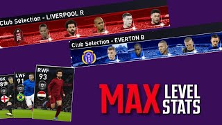 MAX Stats & Rating Of Best Players From LIVERPOOL & EVERTON Club Selection   PES 2020