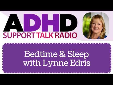 Go to bed already! Bedtime, Sleep & Adult ADHD