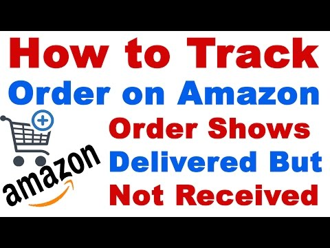 How to Track Your Order on Amazon India (Amazon Order Shows Delivered but Not Received)