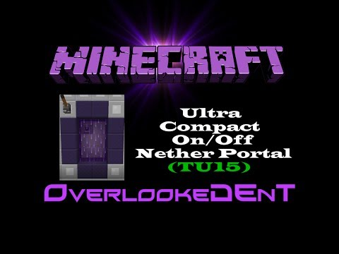 Ultra Compact On/Off Nether Portal (TU15) - Minecraft Xbox 360/PS3 - [Tutorial]
