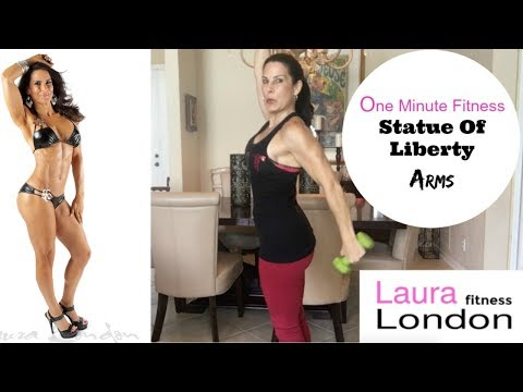 Statue Of Liberty Arms -   One Minute Fitness With Laura London