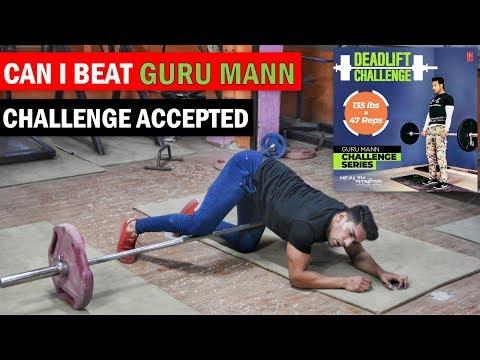 CHALLENGE ACCEPTED GURU MANN : DEADLIFT !! Rohit Khatri Fitness