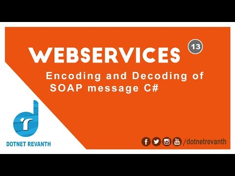 Encoding and Decoding of SOAP message in Web Service Asp.Net C# || Part-13