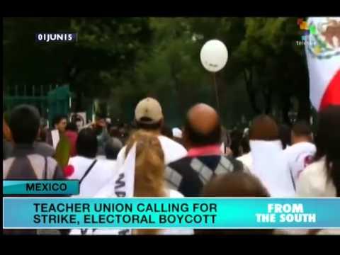 Mexico: Dissident Teachers Call Strike, Election Boycott