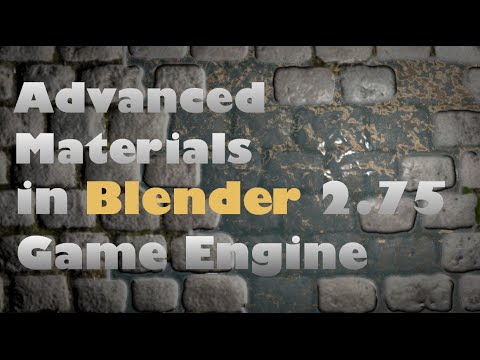 Advanced Materials  in Blender's 2.75 Game Engine