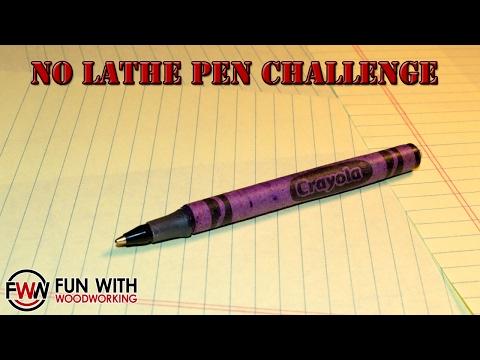 The Crayon Pen - No Lathe Pen Challenge