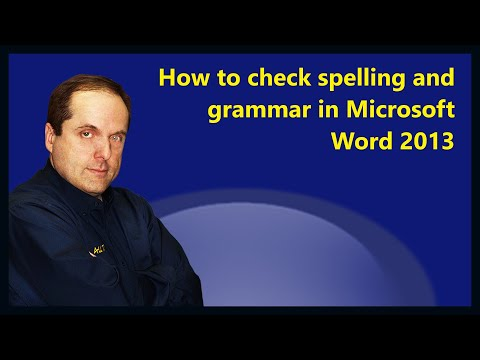 How to check spelling and grammar in Microsoft Word 2013