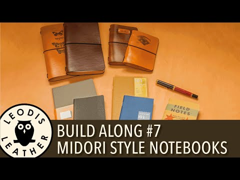 Leather Build Along #7: Midori Style Notebook Covers