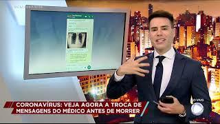 Troca de mensagens de médico antes de morrer serve de alerta contra coronavírus