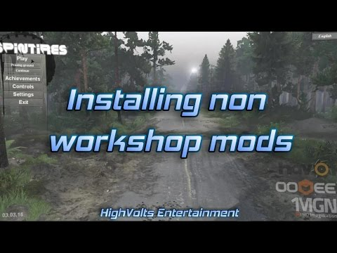 Spintires - How to Install Non Workshop Mods - Version 03-03-16