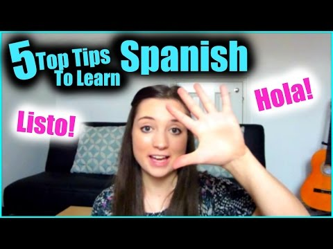 5 Top Tips to Learn Spanish
