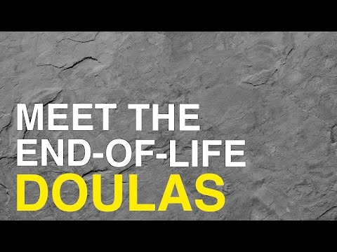 Meet the end-of-life doulas
