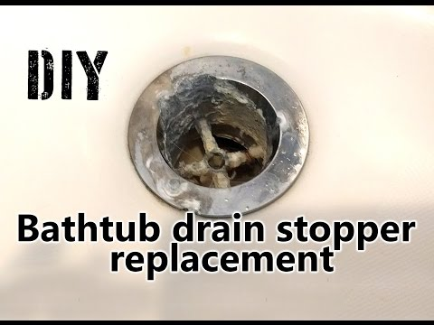DIY How to replace Bathtub drain stopper - Tutorial