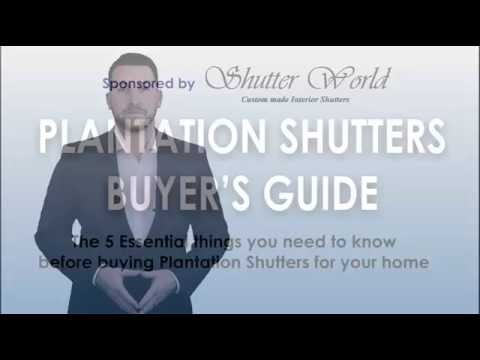 How to choose the right blinds & shutters for your home |The Plantation Shutters Buyers Guide