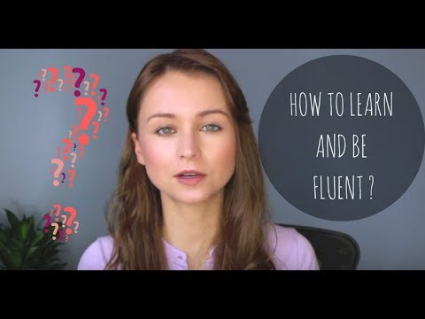 How to learn and be fluent in any language- my top tips.