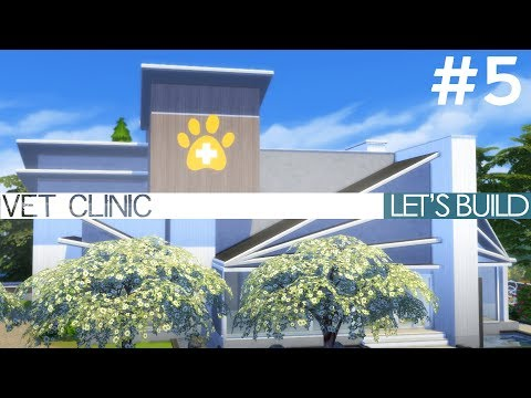 The Sims 4 Cats & Dogs - VET CLINIC - Let's Build Part 5