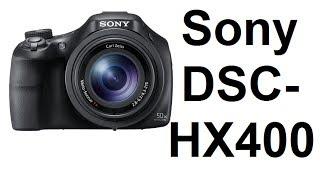 DSC-HX400 Cybershot Unboxing from Sony