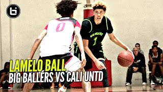 LaMelo Ball Learning How To LEAD W/ Near Triple Double! Big Ballers vs Cali United FULL Highlights!