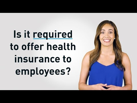 Are Small Business Required to Provide Health Insurance to Their Employees?