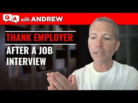 How to Thank an Employer After a Job Interview: Andrew LaCivita's CoachCast Clip 004