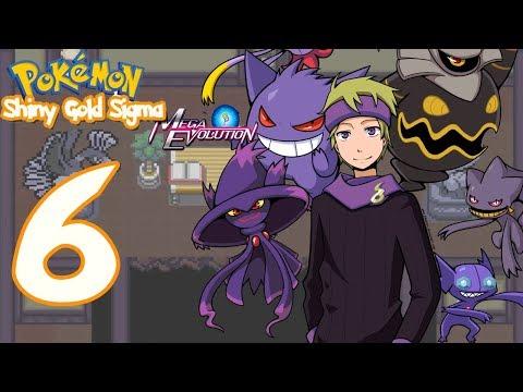 Pokémon Shiny Gold Sigma : Mega Evolution #6 ลุยยิมผี ลุยเลย !!