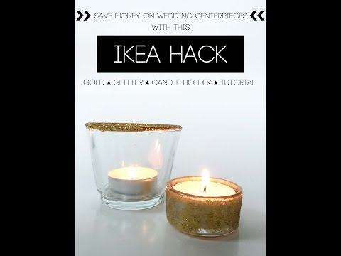 Ikea Hack- Gold Glitter Candle Holder Tutorial
