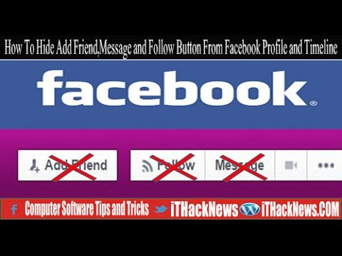 How to Hide Add Friend,Message, and Follow Button From Facebook Profile and Timeline
