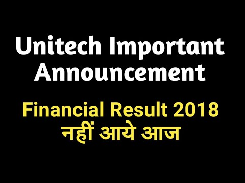 Unitech Ltd Important Announcement - Board Meeting Postponed for Financial Result 2018