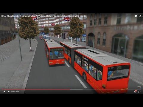 Omsi 2 tour (570) London bus 73 Victoria Station - Euston Station @ Arriva MB O530G