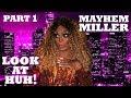 Part 1 - Mayhem Miller On Look At Huh mp3