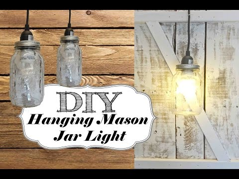 *DIY* Hanging Mason Jar Light