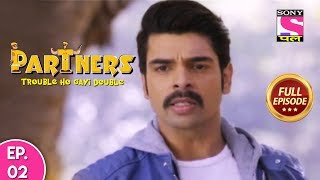 Partners Trouble Ho Gayi Double - Ep 2 - Full Episode - 16th January, 2019