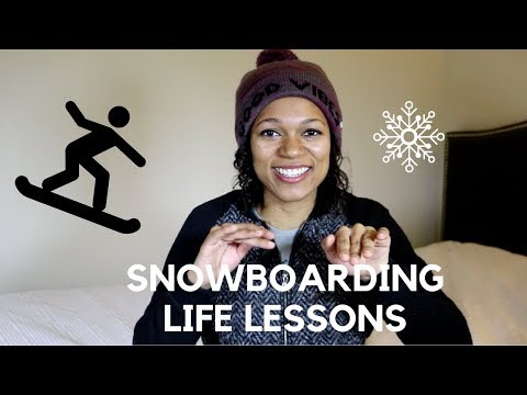 What Snowboarding Taught Me About Life